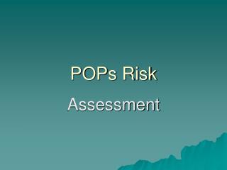 POPs Risk