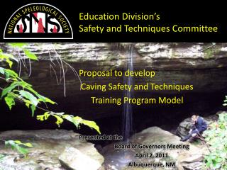 Proposal to develop Caving Safety and Techniques  Training Program Model