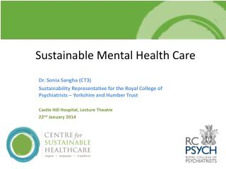 Sustainable Mental Health Care