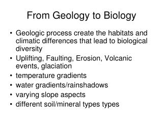 From Geology to Biology