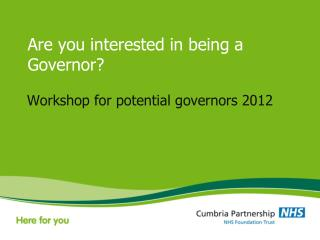 Are you interested in being a Governor?