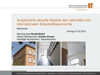 Ausgesuchte aktuelle Aspekte des nationalen und internationalen Erbschaftsteuerrechts