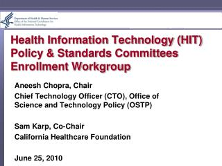 Health Information Technology (HIT) Policy & Standards Committees Enrollment Workgroup