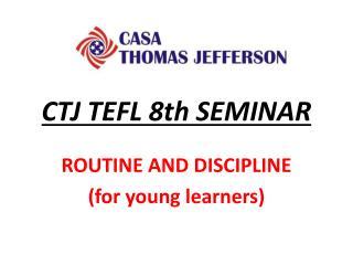 CTJ TEFL 8th SEMINAR