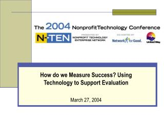 How do we Measure Success? Using Technology to Support Evaluation