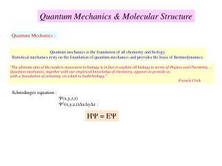 Quantum Mechanics & Molecular Structure