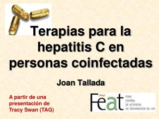 Terapias para la hepatitis C en personas coinfectadas