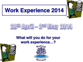 Work Experience  2014