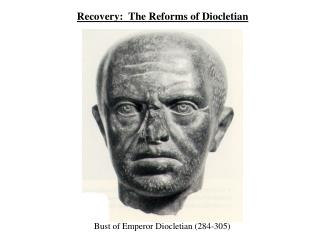 Recovery:  The Reforms of Diocletian