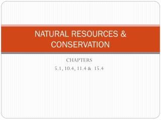 NATURAL RESOURCES & CONSERVATION