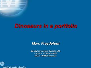 Dinosaurs in a portfolio