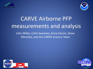 CARVE Airborne PFP measurements and analysis