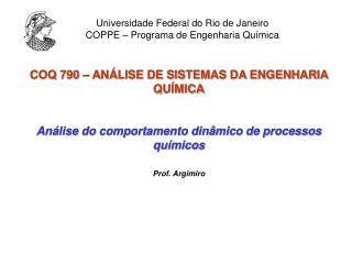 COQ 790 – ANÁLISE DE SISTEMAS DA ENGENHARIA QUÍMICA
