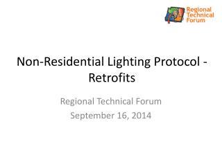 Non-Residential Lighting Protocol - Retrofits