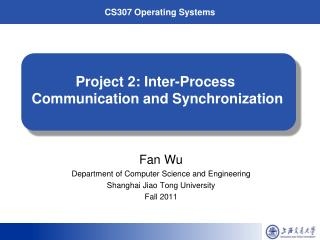 Project 2: Inter-Process  Communication and Synchronization