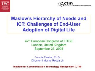 Maslow's Hierarchy of Needs and ICT: Challenges of End-User Adoption of Digital Life