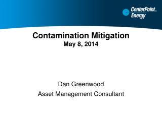 Contamination Mitigation May 8, 2014