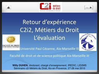 Retour d'expérience C2i2, Métiers du Droit L'évaluation