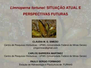 Limnoperna fortunei : SITUAÇÃO ATUAL E PERSPECTIVAS FUTURAS