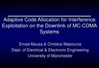 Adaptive Code Allocation for Interference Exploitation on the Downlink of MC-CDMA Systems
