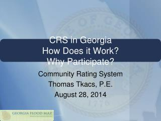 CRS in Georgia How Does it Work? Why Participate?