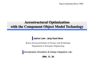 Aerostructural Optimization  with the Component Object Model Technology