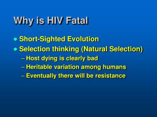 Why is HIV Fatal