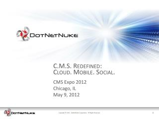 CMS Expo  2012 Chicago, IL May 9, 2012