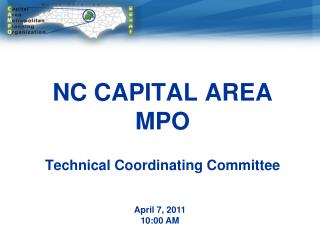 NC CAPITAL AREA MPO  Technical Coordinating Committee