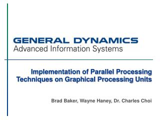 Implementation of Parallel Processing Techniques on Graphical Processing Units