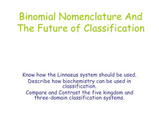 Binomial Nomenclature And The Future of Classification