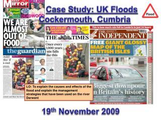 Case Study: UK Floods Cockermouth ,  Cumbria