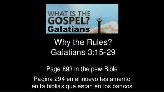 Why the Rules? Galatians 3:15-29