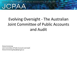 Evolving Oversight - The Australian Joint Committee of Public Accounts and Audit