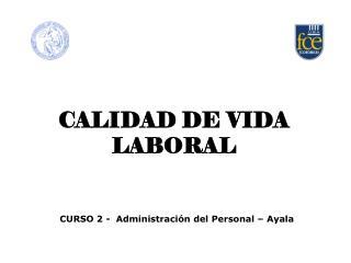 CALIDAD DE VIDA LABORAL