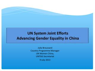 UN System Joint Efforts  Advancing Gender Equality in China
