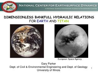 DIMENSIONLESS BANKFULL HYDRAULIC RELATIONS FOR EARTH AND TITAN
