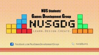 NUS  Students' G ames D evelopment G roup