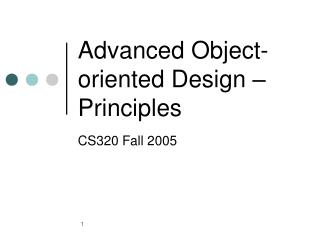 Advanced Object-oriented Design – Principles