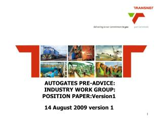 AUTOGATES PRE-ADVICE:  INDUSTRY WORK GROUP: POSITION PAPER:Version1 14 August 2009 version 1
