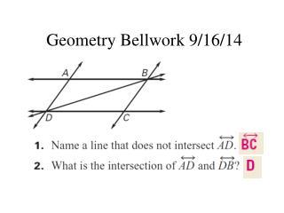 Geometry  Bellwork  9/16/14