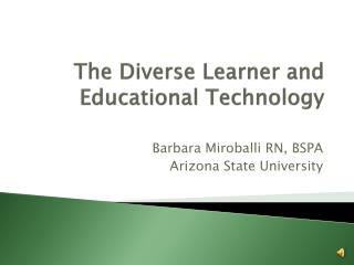 The Diverse Learner and  Educational Technology