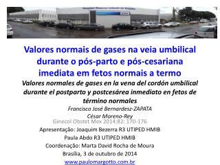 Ginecol Obstet Mex 2014;82: 170-176 Apresentação: Joaquim Bezerra R3 UTIPED HMIB