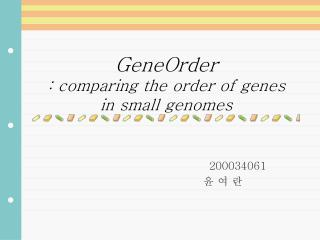 GeneOrder : comparing the order of genes  in small genomes