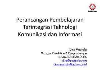 Perancangan Pembelajaran Terintegrasi Teknologi Komunikasi dan Informasi