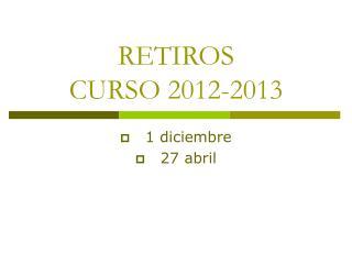 RETIROS  CURSO 2012-2013