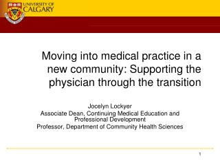 Moving into medical practice in a new community: Supporting the physician through the transition