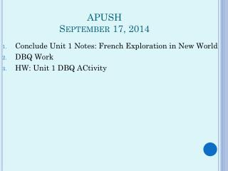 APUSH September 17, 2014