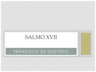 Salmo XVII