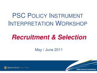 PSC Policy Instrument Interpretation Workshop